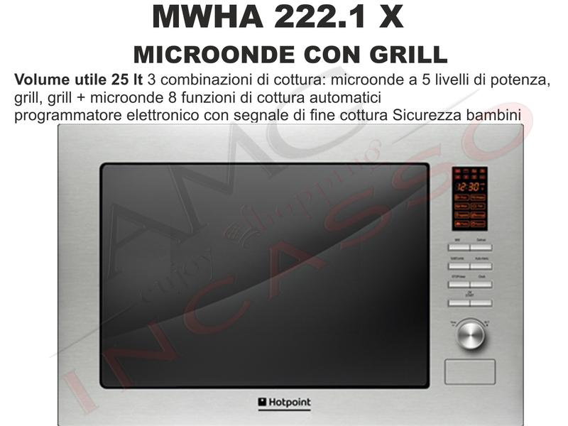 Forno Microonde Hotpoint Ariston MWHA222.1X F082007 25 litri Inox ...
