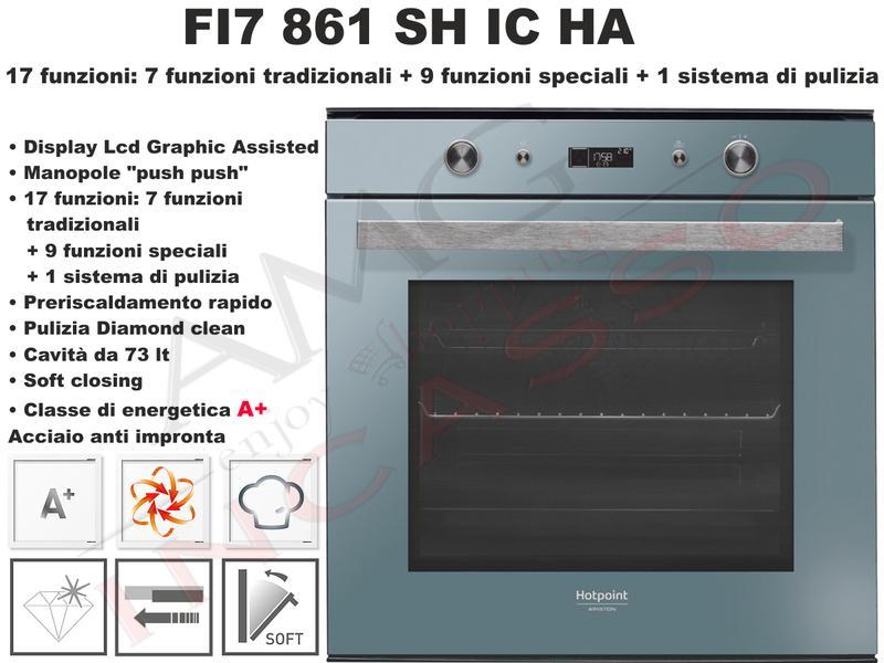 Forno Hotpoint Class 7 FI7 861 SH IC HA F096806 Classe A+ Vetro Ice ...
